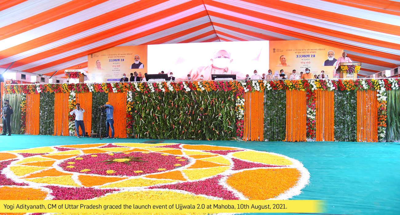 Yogi Adityanath, CM of Uttar Pradesh graced the launch event of Ujjwala 2.0 at Mahoba, 10th August, 2021.