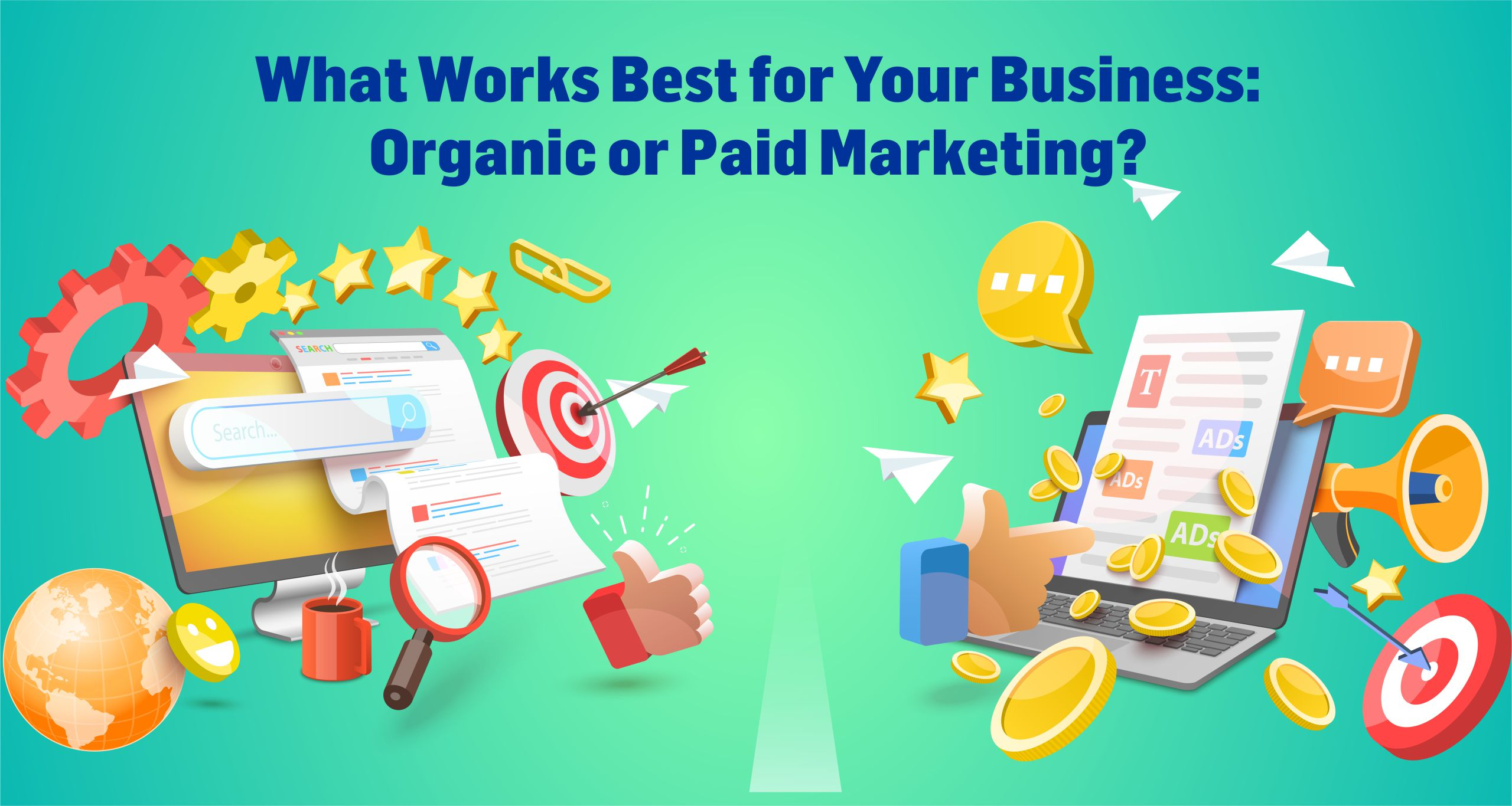 Organic vs Paid Marketing